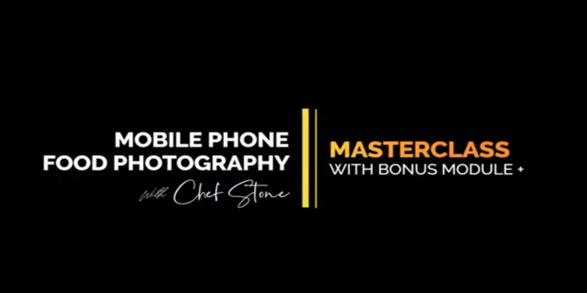 Mobile Phone Food Styling Masterclass